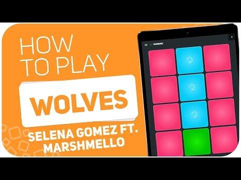 How to play: WOLVES (Selena Gomez Ft. Marshmello) - SUPER PADS - Kit Running