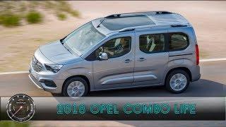 2018 Opel Combo Life | Новый минивэн 2018 Опель Комбо 5 Поколение Обзор