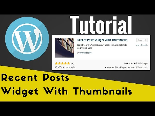 Recent Posts Widget With Thumbnails Setup Tutorial - WordPress Lesson and Tip
