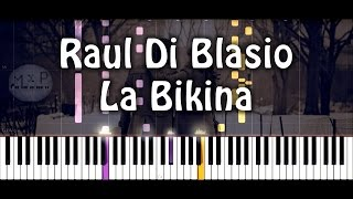 Raul Di Blasio - La Bikina Piano Cover
