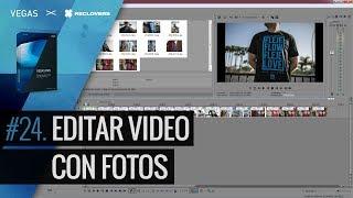 VEGAS PRO 14 #24 Editar video con fotos (Tutorial)