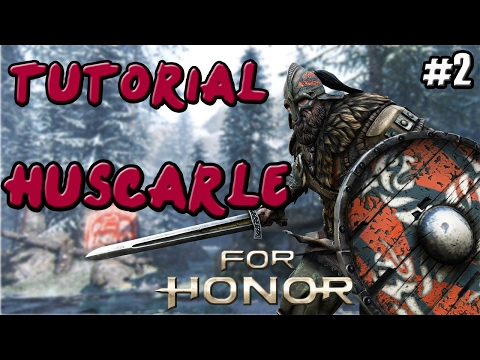 FOR HONOR | GUIA TUTORIAL VIKINGO HUSCARLE  (WARLORD) | COMBOS Y TRUCOS |GAMEPLAY ESPAÑOL