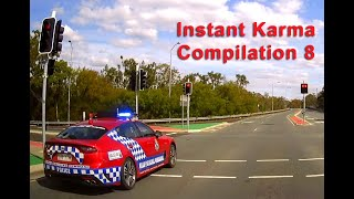 Instant Karma / Caught by the Police Compilation 8