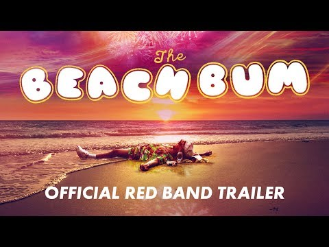 See Matthew McConaughey in Groovy New 'The Beach Bum' Trailer