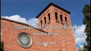 """Tradition, Tradition!"" - Manito UMC - Sunday, August 16, 2020"