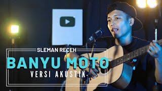 BANYU MOTO - SLEMAN RECEH ( VERSI AKUSTIK ) Cover By Dede Iherr