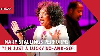Mary Stallings Performs I'm Just a Lucky So-and-So