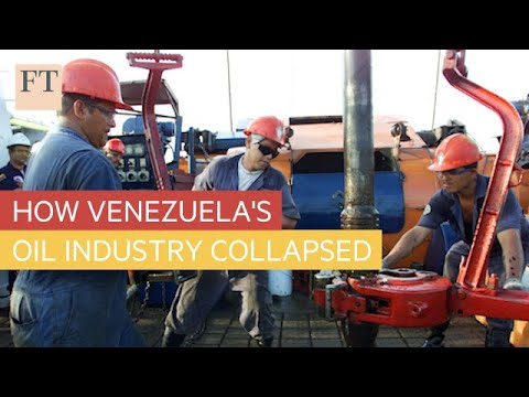 How Venezuela's oil industry collapsed l FT
