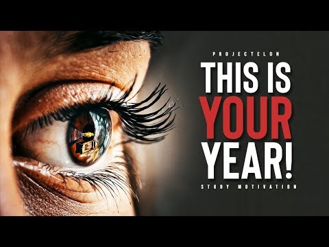 This Is YOUR Year! - Study Motivation
