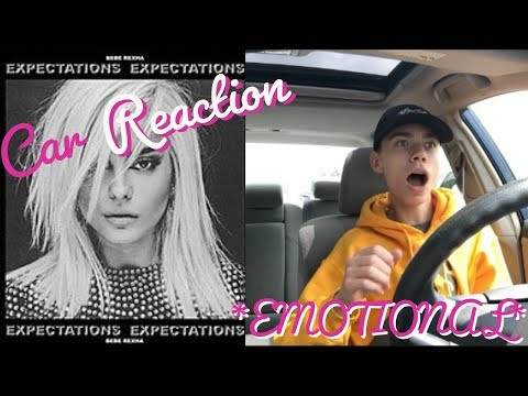 Reacting to EXPECTATIONS by Bebe Rexha CAR REACTION *emotional*