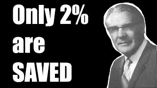 "#219 Sermon Snippets (Best of) Leonard Ravenhill ""2% of Believers Are Saved"""
