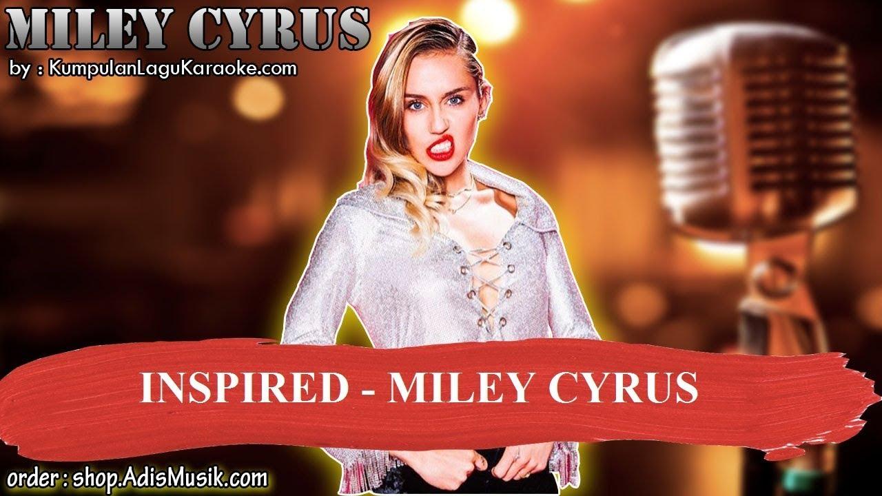 INSPIRED - MILEY CYRUS Karaoke