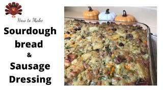 How to Make ⎮Thanksgiving Sourdough Bread, Sausage Dressing⎮Stuffing⎮Recipe