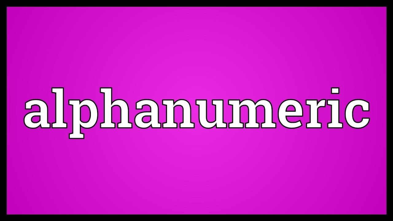 Alphanumeric Meaning