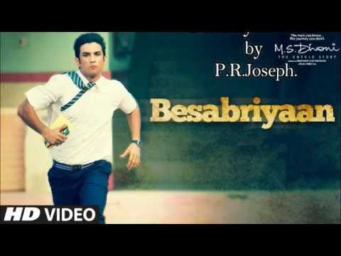 Besabriyan MS Dhoni The Told Story Lyrics...