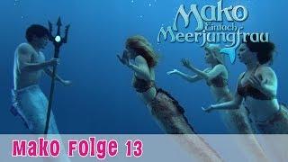 Folge 13: Aufgeflogen // MAKO - EINFACH MEERJUNGFRAU // offizieller Fankanal