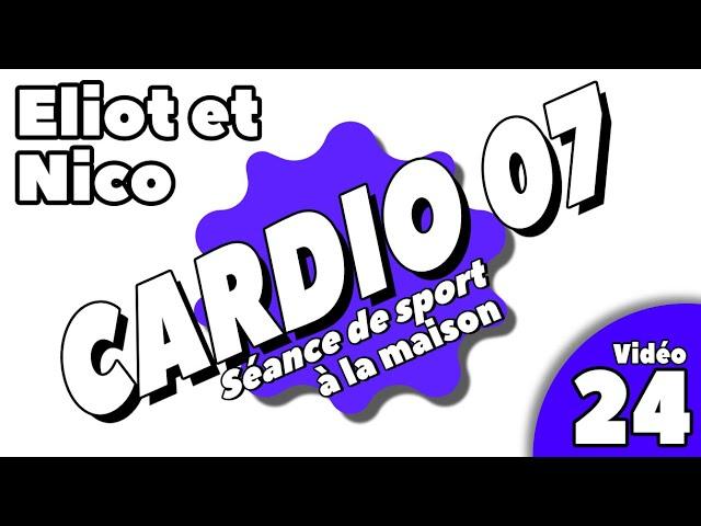Sport à la maison / Séance cardio 7 / vidéo 24