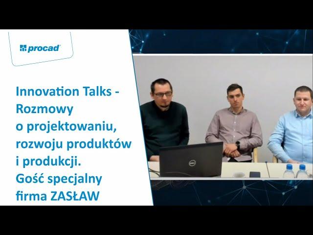 Innovation Talks - Rozmowy o projektowaniu, rozwoju produktów i produkcji | INVENTORS DAY 2021