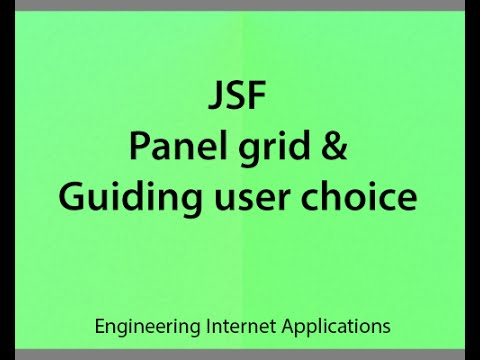 V37 Panel Grid  And Guiding User Choice In JSF