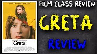 Greta | Film Class Review