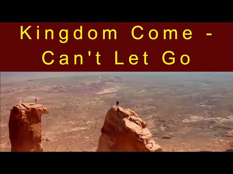Kingdom Come -  Can't Let Go.