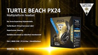 turtle beach px24 paketin avaus arvonta
