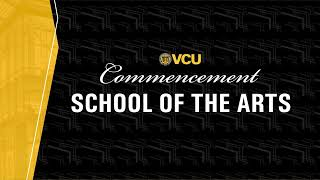 VCU School of the Arts Spring 2021 Degree Recipients