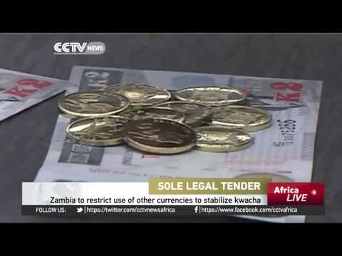Zambia to restrict use of other currencies to stabilize kwacha