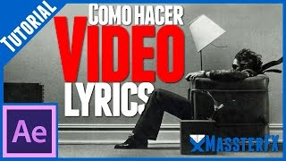 Video Lyrics || Tutorial de  After Effects