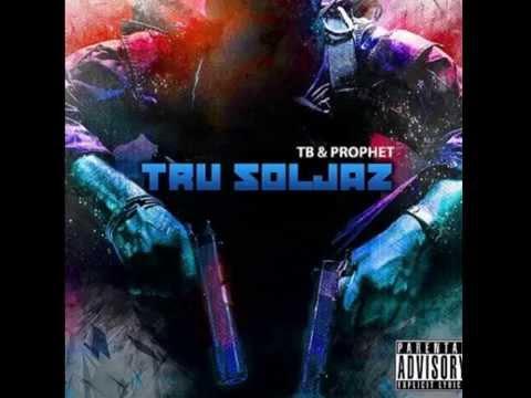 Tru Soljaz - TB X PROPHET