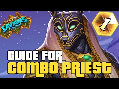 COMBO PRIEST IS STILL THE BEST DECK | GUIDE TO COMBO PRIEST | SAVIORS OF ULDUM | HEARTHSTONE
