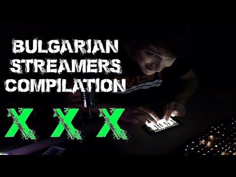 Bulgarian Streamers Compilation xXx (#30)