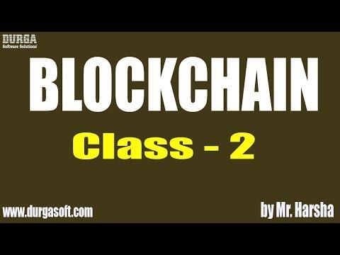 Learn BLOCKCHAIN Online Training   Blockchain Formation   Class - 2   by Harsha Sir