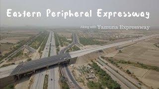 Eastern Peripheral Expressway | My Thoughts | #GhumakkadGagan