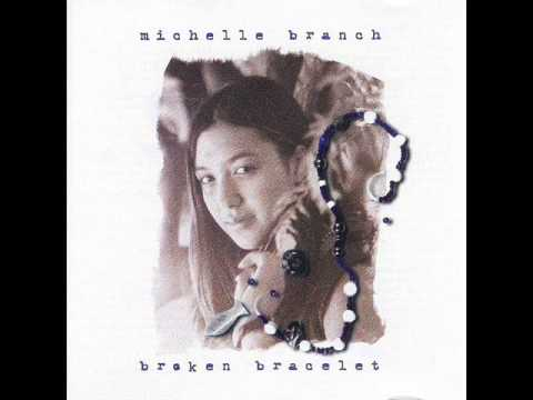 Michelle Branch - I'll Always Be Right There (Broken Bracelet)