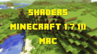 How to Install GLSL Shaders Mod for Minecraft 1.7.10 (Mac)