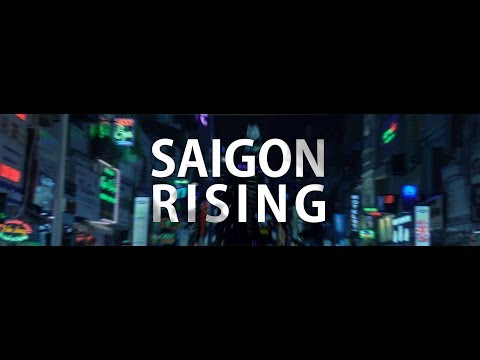 Saigon Rising