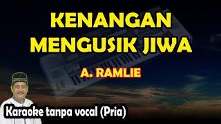 Kenangan mengusik jiwa karaoke A. Ramlie