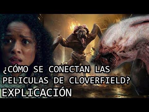 ¿Cómo se Conectan las peliculas de Cloverfield? EXPLICACIÓN | El Universo de Cloverfield EXPLICADO