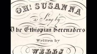 Stephen Foster's OH! SUSANNA - Original 1848 Lyrics - Tom Roush