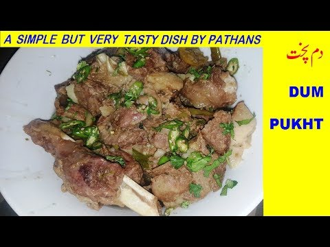 Dum Pukht - A Tasty Lamb Meat Dish By Pakhtoons