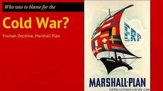 6: GCSE History - the Truman Doctrine & the Marshall Plan