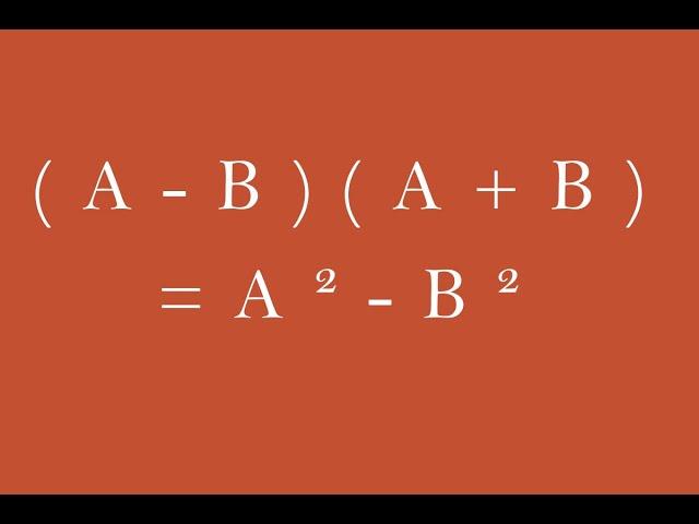 Identité remarquable : (a-b)(a+b)=a²-b²