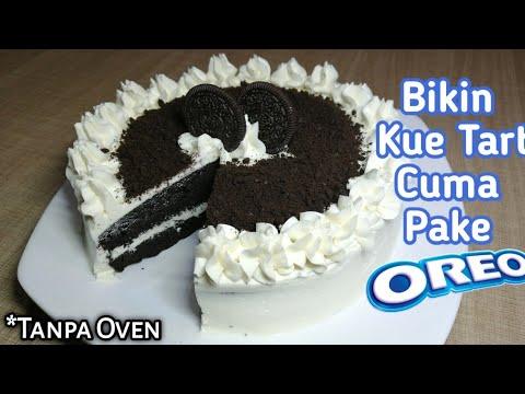 Resep Kue Tart Simpel Cuman Dari Oreo Tart Oreo