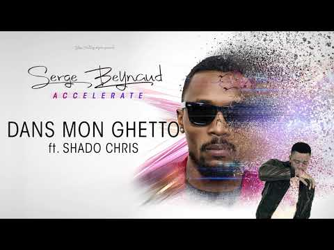 Serge Beynaud Ft Shado Chris - Dans mon ghetto (audio)