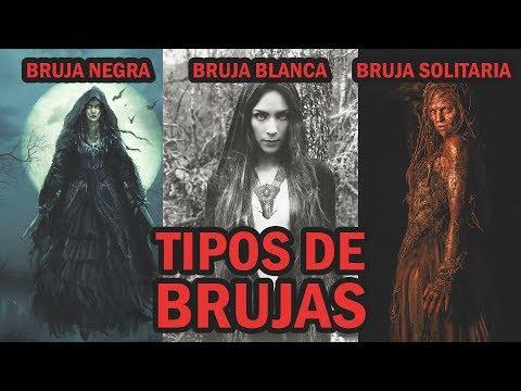 TIPOS DE BRUJAS  Blanca, Negra, Espiritista, Videntes, Curanderas, Wiccas, Roja