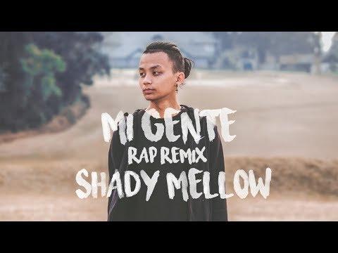 J Balvin, Willy William - Mi Gente ft. Beyonce Rap Remix | Shady Mellow