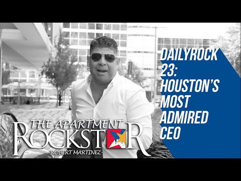 DailyRock 023 | Houston's Most Admired CEO