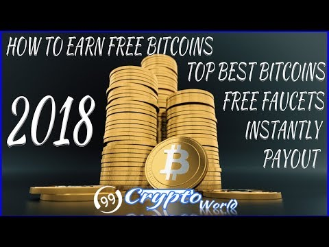 How To Earn Free Bitcoins From Best Bitcoin Faucets Instantly Payout 2018-Tutorial