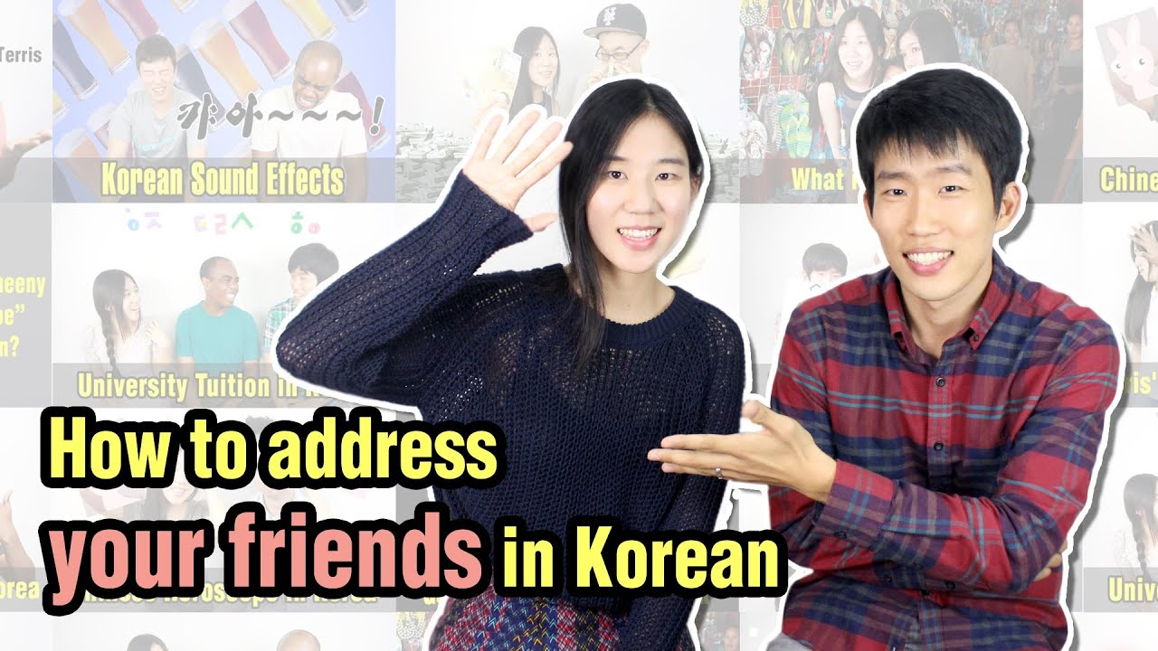 Ask Hyojin How To Address Your Friends In Korean Youtube